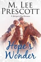 Hope's Wonder ebook by M. Lee Prescott