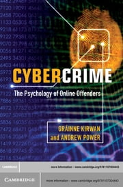 Cybercrime - The Psychology of Online Offenders ebook by Gráinne Kirwan,Andrew Power