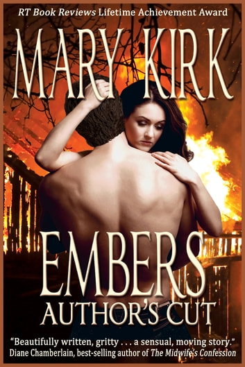 Embers: Author's Cut ebook by Mary Kirk