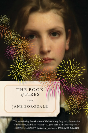The Book of Fires - A Novel ebook by Jane Borodale