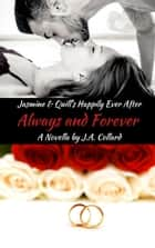 Always and Forever ebook by J.A. Collard