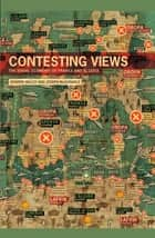 Contesting Views - The Visual Economy of France and Algeria ebook by Edward Welch, Joseph McGonagle