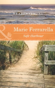 Safe Harbour (Mills & Boon Heartwarming) (Ladera by the Sea, Book 3) ebook by Marie Ferrarella