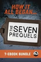 Seven Prequels Bundle ebook by Eric Walters, John Wilson, Ted Staunton,...