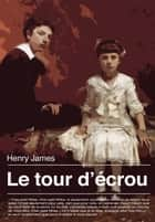 Le tour d'écrou ebook by Henry James