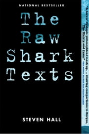 The Raw Shark Texts - A Novel ebook by Steven Hall