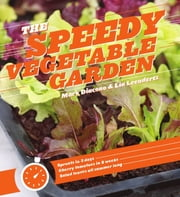 The Speedy Vegetable Garden ebook by Mark Diacono,Lia Leendertz