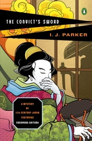 The Convict's Sword ebook by I. J. Parker