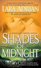 Shades of Midnight - A Midnight Breed Novel eBook par Lara Adrian