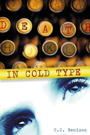 Death in Cold Type ebook by C.C. Benison