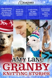 Granby Knitting Stories ebook by Amy Lane