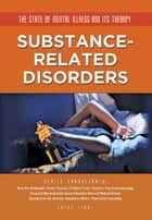 Substance-Related Disorders ebook by Joyce Libal