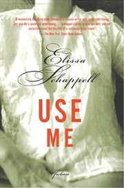 Use Me ebook by Elissa Schappell
