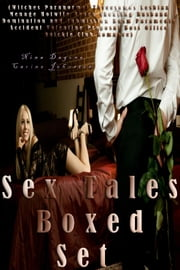 Sex Tales Boxed Set (Witches Paranormal Threesomes Lesbian Menage Hotwife Beach Cheating Husband Domination and Submission Bdsm Paramedic Accident Valentine Proposal Boss Office Quickie Club Romance) ebook by Nina Dagone,Carine Johnston