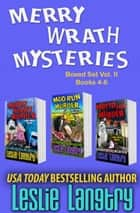 Merry Wrath Mysteries Boxed Set Vol. II (Books 4-6) ebook by