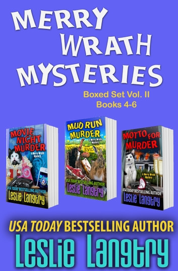 Merry Wrath Mysteries Boxed Set Vol. II (Books 4-6) ebook by Leslie Langtry