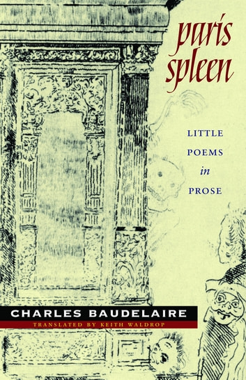 Paris Spleen - little poems in prose ebook by Charles Baudelaire