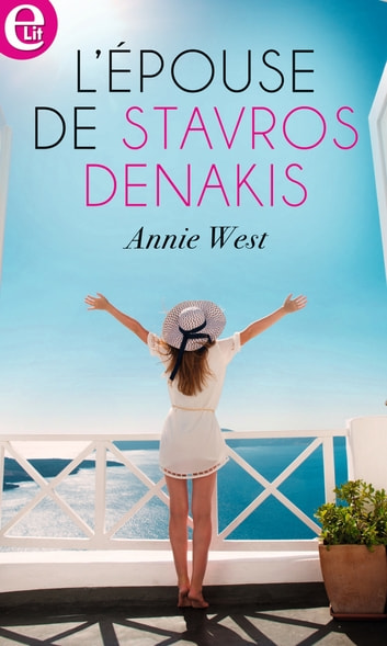 L'épouse de Stavros Denakis ebook by Annie West