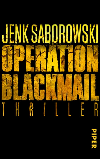 Operation Blackmail - Thriller ebook by Jenk Saborowski