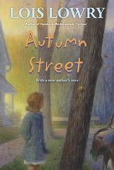 Autumn Street ebook by Lois Lowry