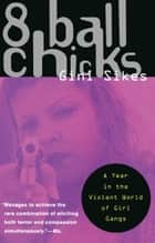8 Ball Chicks ebook by Gini Sikes