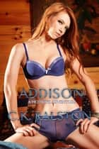 Addison ebook by C.K. Ralston