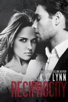 Reciprocity - Breach #3 eBook par K.I. Lynn