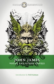 Votan and Other Novels ebook by John James