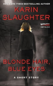 Blonde Hair, Blue Eyes ebook by Kobo.Web.Store.Products.Fields.ContributorFieldViewModel
