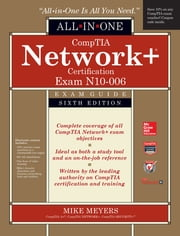 CompTIA Network+ All-In-One Exam Guide, Sixth Edition (Exam N10-006) ebook by Mike Meyers