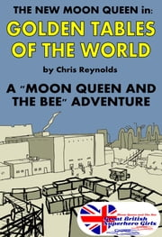 Golden Tables Of The World ebook by Chris Reynolds