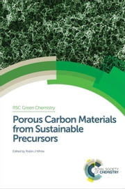 Porous Carbon Materials from Sustainable Precursors ebook by Yu, Shu-Hong
