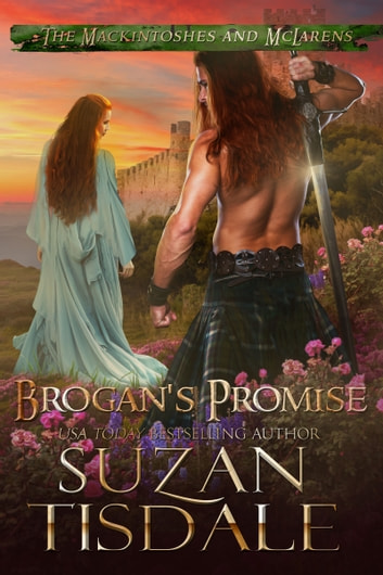 Brogan's Promise - Book Three of The Mackintoshes and McLarens ebook by Suzan Tisdale