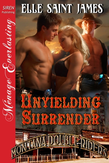 Unyielding Surrender ebook by Elle Saint James