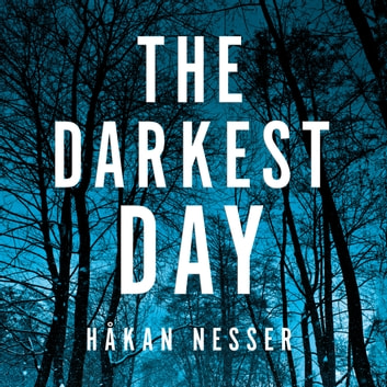 The Darkest Day audiobook by Håkan Nesser