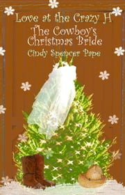The Cowboy's Christmas Bride ebook by Cindy Spencer Pape