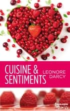 Cuisine et sentiments ebook by Léonore Darcy