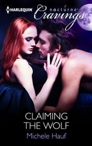 Claiming the Wolf ebook by Michele Hauf