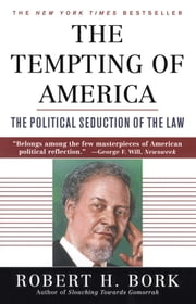The Tempting of America ebook by Robert H. Bork