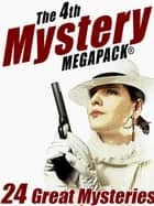 The 4th Mystery MEGAPACK® ekitaplar by John Gregory Betancourt, Rufus King, Vincent McConnor,...