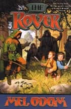 The Rover ebook by Mel Odom