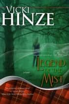 Legend Of the Mist ebook by Vicki Hinze