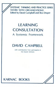 Learning Consultation - A Systemic Framework ebook by David Campbell