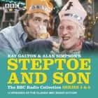 Steptoe & Son: Series 5 & 6 - 15 episodes of the classic BBC radio sitcom audiobook by Ray Galton, Alan Simpson
