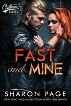 Fast and Mine - Yardley College Bikers, #1 ebook by Sharon Page