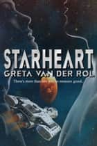 Starheart ebook by Greta van der Rol