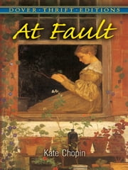 At Fault ebook by Kate Chopin