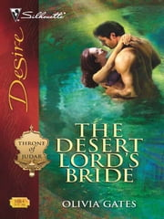 The Desert Lord's Bride ebook by Olivia Gates