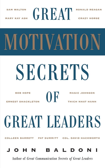 10 communication secrets of great leaders Its said that a great leader is always a great communicator want to know there communication secrets too here we reveal them a great leader is always a great communicator the leader leads an entire group towards a goal the process demands messianic oration in which the followers.