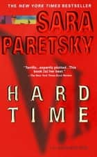 Hard Time ebook by Sara Paretsky